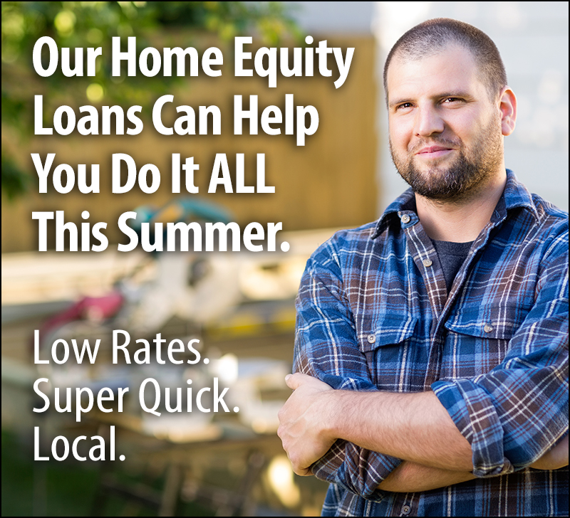 Our Home Equity Loans Can Help You Do It All This Summer.