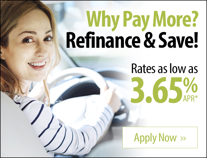Why pay more? Refinance and save! Rates as low as 3.65% APR*. Apply now.